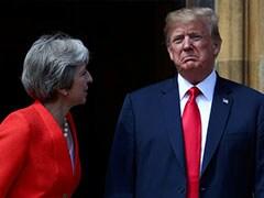 """Donald Trump Told Me To Sue EU,"" Says British PM Theresa May"