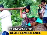 Video : Woman Carried For 12 km To Nearest Ambulance, Delivers On Way, Baby Dies