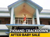 "Video : Jharkhand Adoption Centres, Shelters Will Be Probed Amid ""Baby Sale"" Row"