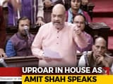 Video : Protests In Parliament As Amit Shah Speaks On Assam Draft Citizens' List