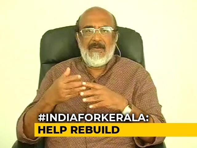 Video: Rs 25,000 to 30,000 Crore Required To Rebuild Kerala: Thomas Isaac