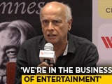 Video : Business Of Entertainment Is Committed To Just Numbers: Mahesh Bhatt