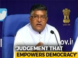 Video : Judgement Of Empowering Democracy, Says Ravi Shankar Prasad On Aadhaar Verdict