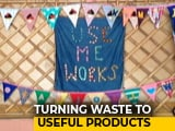 Video: This Delhi Woman Is Teaching India The Art Of Upcycling