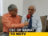 Video : Voting Machines Are The Easiest Targets: Poll Panel Chief TO NDTV