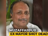 Video : Former Mayor, Driver Shot Dead In Bihar's Muzaffarpur
