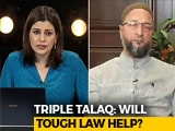 Video: Triple <i>Talaq</i> A Criminal Offence: Will A Tough Law Help?