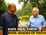 Video : Walk The Talk With Kapil Sibal On His New Book