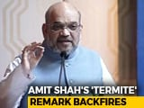 "Video : Amit Shah ""Termite"" Remark On Immigrants Unwanted, Says Bangladesh"