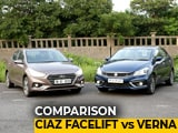 Video : Maruti Suzuki Ciaz Facelift vs Hyundai Verna Comparison Review