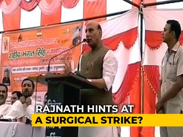 Video : Rajnath Singh's Cryptic Statement On Surgical Strike Anniversary
