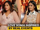 Video : <i>Love Sonia</i> Cast On The Horror Of Human Trafficking