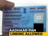 Video : Linking PAN To Aadhaar Stands, Not Mandatory For Bank Accounts: Supreme Court