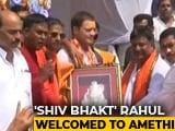 """Video : """"Shiva Devotee"""" Rahul Gandhi Gets A <i>Bol Bam</i> Welcome In Amethi"""
