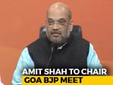 Video : Amit Shah To Meet Goa BJP Leaders Today As Allies Send Tough Message