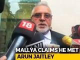 Video: Met Finance Minister Arun Jaitley Before Leaving India, Says Vijay Mallya