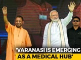 Video : PM Modi Launches Projects Worth Over Rs. 550 Crore In Varanasi