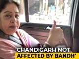 "Video : Kirron Kher On <i>Bharat Bandh</i>: ""Chandigarh Is Not Scared Of Congress"""