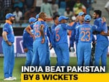 Video: Asia Cup 2018: Dominant India Outclass Pakistan By 8 Wickets