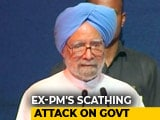 Video : Manmohan Singh's Cutting Attack On PM Modi Over Black Money, Notes Ban