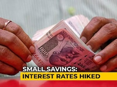 Video: Interest Rates On Public Provident Fund, Other Small Savings Raised