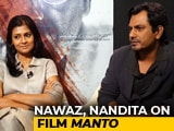 Video : I Wanted To Shoot <i>Manto</i> In Pakistan: Nandita Das