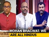 Video: Decoding Mohan Bhagwat: RSS Rebooted?
