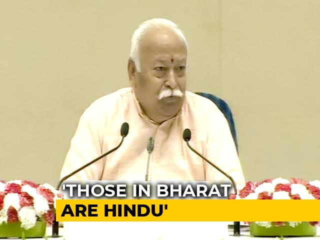 """Video : """"Everyone Who Lives In India Is Hindu By Identity"""", Says Mohan Bhagwat"""