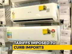 Video: Flying, ACs, Refrigerators To Cost More After Centre Hikes Import Duty