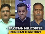 Video: Pak Chopper Intrusion: Deliberate or Mistake?