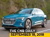 Video : Audi e-Tron, Vespa & Aprillia Scooter, Mercedes-AMG G63, Porsche Cayenne