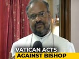 Video : Vatican Temporarily Removes Kerala Bishop Accused Of Raping Nun