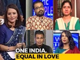 Video : We The People: Section 377 Order - Equality At Last?