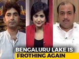 Video : Toxic Foam At Bengaluru's Bellandur Lake: Crores Allocated, Still No Solution