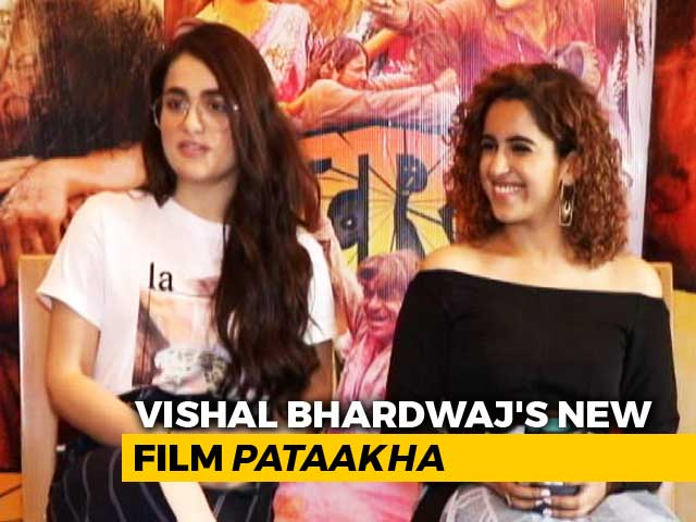Video : Meet The Warring Sisters of Vishal Bhardwaj's <i>Pataakha</i>