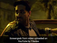<I>Badhaai Ho</I> Song <I>Badhaaiyan Tenu</I>: Ayushmann Khurrana Is Embarrassed And There Is Little He Can Do About It