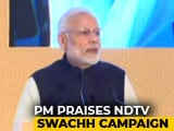Video: PM Modi Praises NDTV For Creating Awareness On Cleanliness, Hygiene