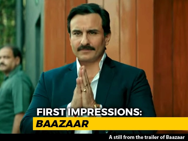 First Impressions Of Saif Ali Khan's Baazaar