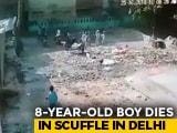 Video : 8-Year-Old Dies In Fight Between 2 Groups Of Boys Outside Delhi Madrasa