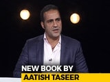 Video : Aatish Taseer On His New Book: <i>The Twice Born - Life and Death on the Ganges</i>