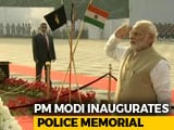 Video : PM Modi Inaugurates Police Memorial, Museum