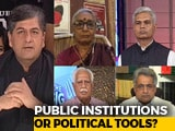 Video: The Big Fight: The Credibility Crisis In India's Institutions