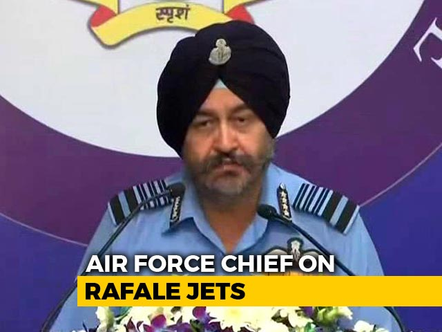 "Video : ""Rafale Will Be Game-Changer In The Subcontinent,"" Says Air Force Chief"