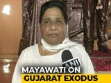 "Video : ""North Indians Not Foreigners"": Mayawati On Attack On Migrants In Gujarat"