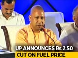 Video : Yogi Adityanath Announces Rs 2.50 Cut In Fuel Prices In UP