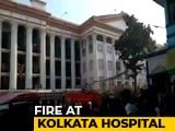 Video : Fire At Calcutta Medical College, 250 Patients Moved To Safety