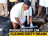 Video : Puducherry Chief Minister Gets His Hands Dirty, Video Is Viral