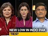 Video : Will Indo-Pak Ties Worsen Ahead Of 2019?