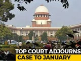 Video : Supreme Court To Decide Date Of Hearing Of Ayodhya Case In January
