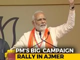 Video : PM Modi To Hold Public Rally In Ajmer Today